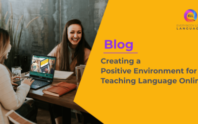 Creating a Positive Environment for Teaching Language Online