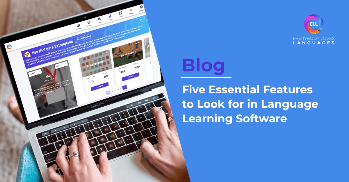 Five Essential Features to Look for in Language Learning Software