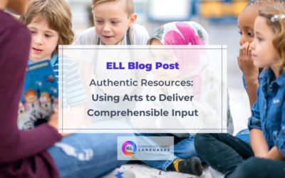 Authentic Resources: Using Arts to Deliver Comprehensible Input